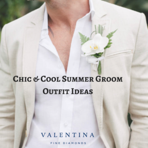 Blog Post: Chic & Cool Summer Groom Outfit Ideas